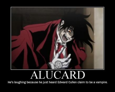 Alucard Motivational by uchihaitachi181
