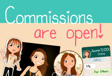 Commissions are OPEN! :D by Jasmin32001