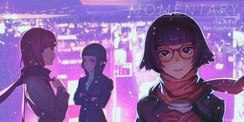 MOMENTARY is out in Europe by Kuvshinov-Ilya