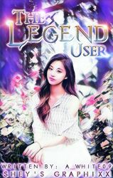 The Legend User  by Asheshe21