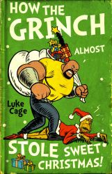 how the grinch almost stole sweet christmas by m7781