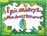 Epic Mickey 2: Madness Returns by Stephen524