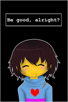 Be good, alright? by Niutellat