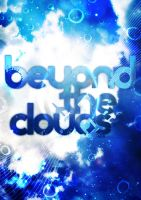 Beyond The Clouds by subgrafix