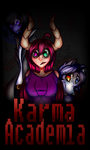 Karma Academia - .:Poster:. by TheArtisticGamerGirl