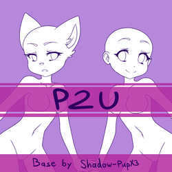 [P2U] Anime Base by Shadow-PupX3