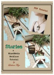Stories - A MixedMedia Necklace Tutorial by LuthienThye