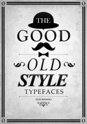 The Good Old Style Typefaces by Shadowtuga