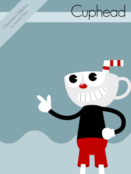 Character Collection #64 - Cuphead by AwesomePaper