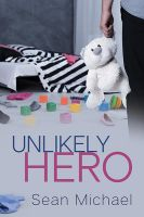 Unlikely Hero by LCChase