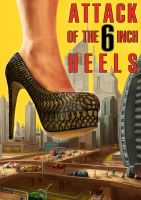 Attack 6 inch Heels by DougSirois