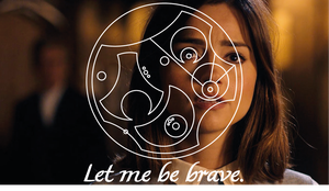 Let me be brave by LovesMissAnne