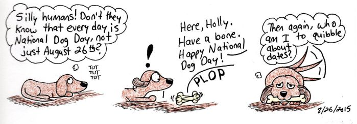 Every Day is National Dog Day...Maybe by cartoonistforchrist
