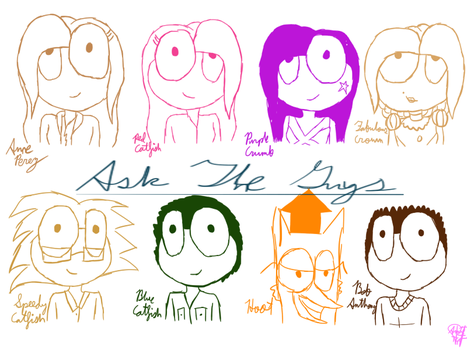 Ask The Guys by ANNE14TCO