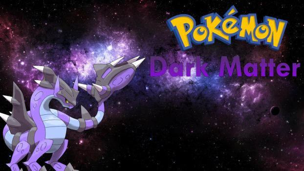 Pokemon Dark Matter by JefferCrack