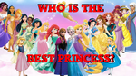 Who is the Best Disney Princess? by the-slinky-kid