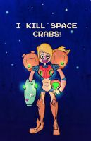 I Kill Space Crabs by magic-cake