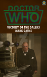 New Series Target Covers: Victory of the Daleks by ChristaMactire