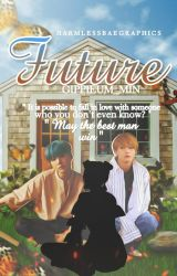 [BOOK COVER REQUEST] Future by @Gippiem_min by Galaxyeon
