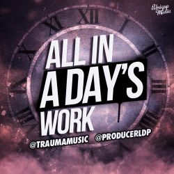 All In a Day's Work by iUniqueMedia