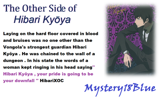 The Other Side of  Hibari Kyoya by mystery18knight