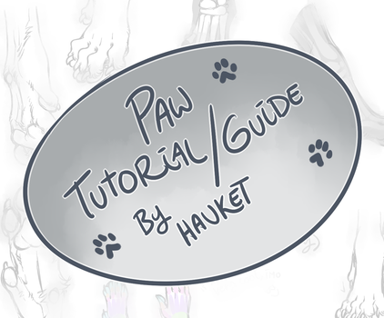Paw Tutorial/Guide on Patreon! by Hauket