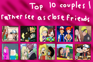 Top 10 Couples I'd Rather See as Close Friends by greatlucario