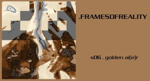 s06  golden aie'r by framesofreality