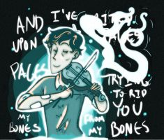 Trying to rid you from my bones by zack539151