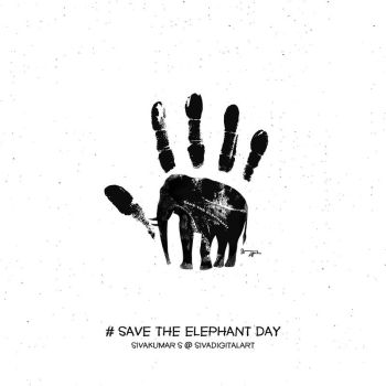 Save The Elephant Day! by sivadigitalart