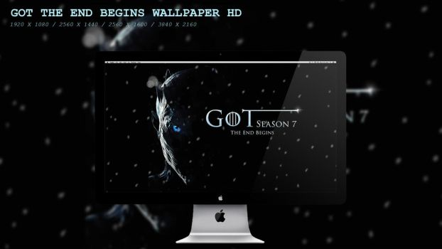 GOT The End Begins Wallpaper HD by BeAware8
