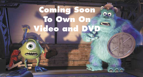 Monsters Inc. Coming Soon To Own on Video and DVD by MikeJEddyNSGamer89