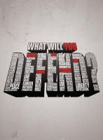 What Will U DEFEND? by kolOut