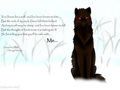 I Know I'm a Wolf by Radioactive-Wolf