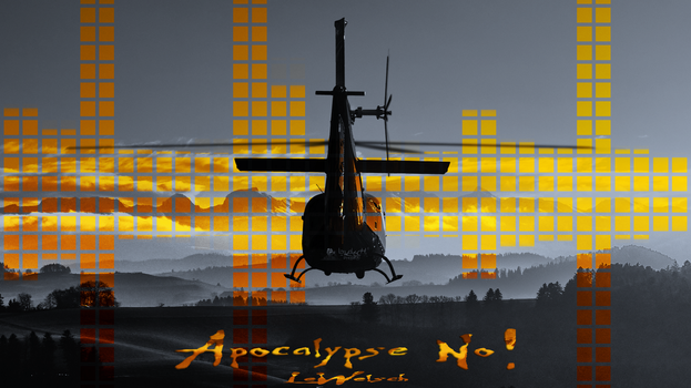 Apocalypse No! (VIDEO) by LeWelsch