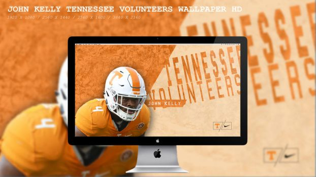 John Kelly Tennessee Volunteers Wallpaper HD by BeAware8