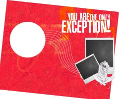 you are the only  exception by cyruscrazystyle