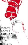 Demons Don't Dream by InuyashaRaven