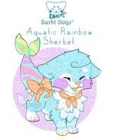 Guest Sushi Dog Auction - CLOSED! by Kandy-Cube