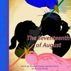 The Seventeenth of August Cover by Animikean