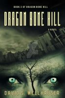 Dystopian Ebook Cover: Dragon Bone Hill by Dafeenah