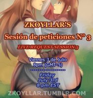 Zkoyllar's live request session 3 by zkoyllar