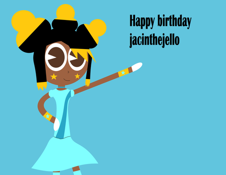Happy Birthday Jacithejello, From Cyally Stageplay by 198259