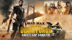 MAD MAX | Five Finger Death Punch - Meet My Maker by GothicGamerXIV