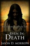 Book cover - Even In Death by Jason D. Morrow by CathleenTarawhiti