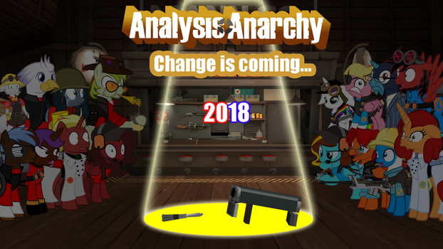 Analysis Anarchy - Change is Coming 2018 by JasperPie