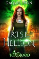 Rise of the Hellion by RebeccaFrank