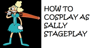 How to Cosplay as Sally Stageplay by Prentis-65