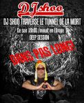 Dj-shoo-traverse-le-tunnel-de-la-mort by DJ-SHOO