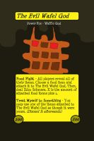 The Evil Wafel God by worldwhilecomics